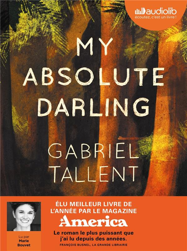 MY ABSOLUTE DARLING   LIVRE AUDIO 2CD MP3